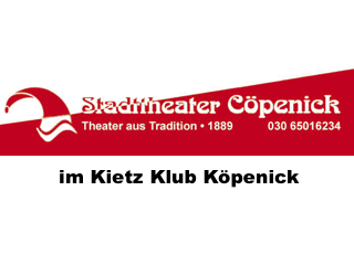 Köpenick: Stadttheater Cöpenick im Kietz Klub Köpenick